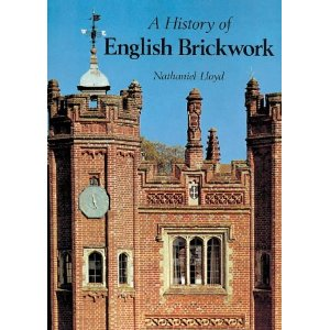 Description: A History of English Brickwork: With examples and notes of the architectural use and manipulation of brick from mediaeval times to the end of the Georgian period (Hardcover) by Nathaniel Lloyd